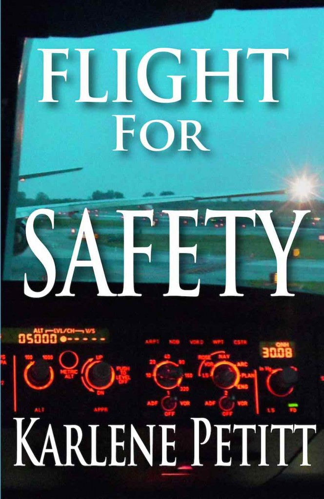 flight for safety Karlene Petitt; women in aviation