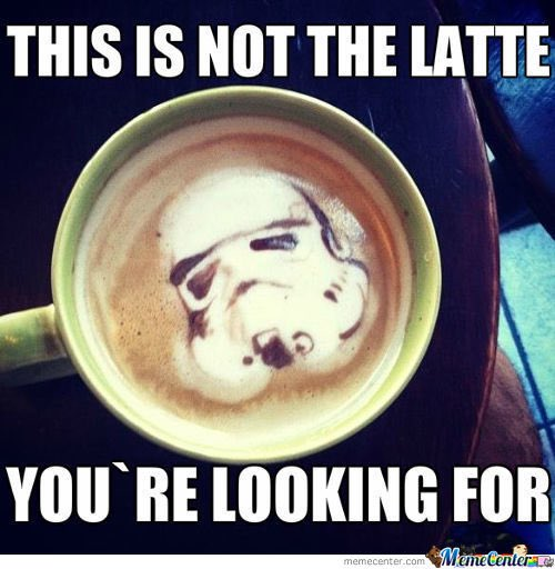 Not the Latte