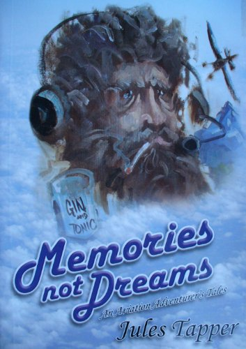 memories-not-dreams Memories, Not Dreams Aviation Book Review